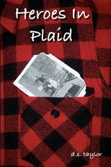 Heroes in Plaid | D. S. Taylor |