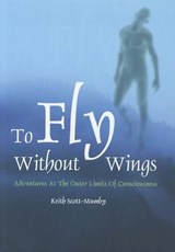 To Fly Without Wings | Keith Scott-Mumby |