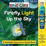 Firefly, Light Up the Sky | Eric Carle |