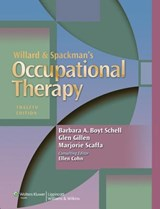 Willard & Spackman's Occupational Therapy | Schell, Barbara A. Boyt, Ph.D. |
