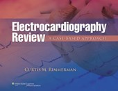 Electrocardiography Review | Curtis M. Rimmerman |