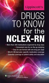 Lippincott's Drugs to Know for the NCLEX-RN |  |