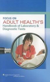 Focus on Adult Health's Laboratory and Diagnostic Tests |  |