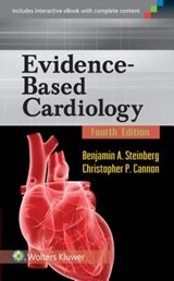 Evidence-Based Cardiology | Christopher P. Cannon |
