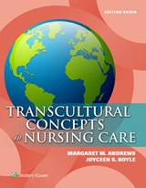 Transcultural Concepts in Nursing Care | Andrews, Margaret M. , Ph. D. , R. N. ; Boyle, Joyceen S., Ph.D., R.N. |