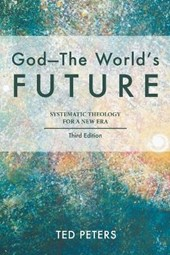God - the World's Future | Ted Peters |