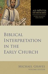 Biblical Interpretation in the Early Church | Michael Graves |