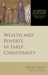 Wealth and Poverty in Early Christianity | Helen Rhee |