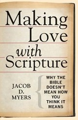 Making Love with Scripture | Jacob D Myers |