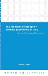 The Problem of Perception and the Experience of God | Sameer Yadav |