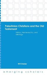 Palestinian Christians and the Old Testament | Wil Stalder |