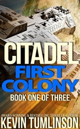 Citadel: First Colony | Kevin Tumlinson |