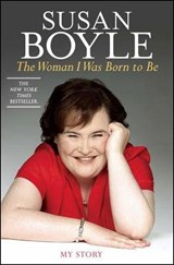 The Woman I Was Born to Be | Susan Boyle |