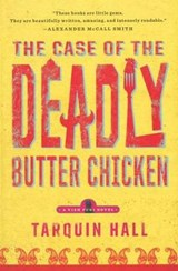 The Case of the Deadly Butter Chicken | Tarquin Hall |