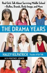 The Drama Years | Haley Kilpatrick |