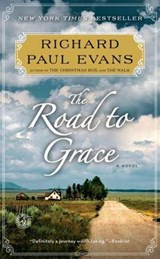 The Road to Grace | Richard Paul Evans |