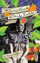 Secret Book Of Frida Kahlo