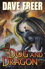 Dog and Dragon | Dave Freer |