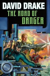 The Road of Danger | David Drake |