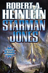 Starman jones | Robert A. Heinlein |