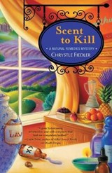 Scent to Kill | Chrystle Fiedler |