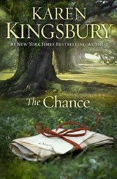 The Chance | Karen Kingsbury |