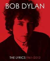 Bob dylan the lyrics | Bob Dylan |