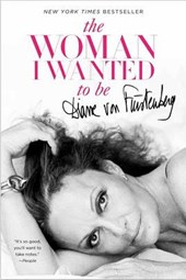 The Woman I Wanted to Be | Diane Von Furstenberg |