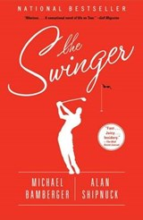 The Swinger | Michael Bamberger |
