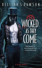 Wicked As They Come | Delilah S. Dawson |