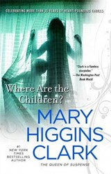 Where Are the Children? | Mary Higgins Clark |