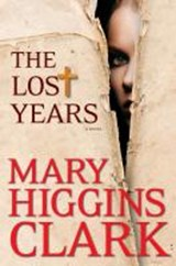 The Lost Years | Mary Higgins Clark |