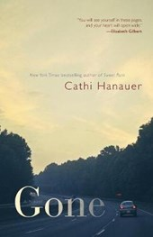 Gone | Cathi Hanauer |