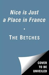 Nice Is Just a Place in France | Betches |