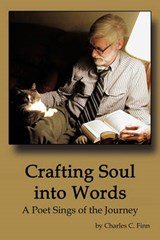 Crafting Soul into Words | Charles C Finn |