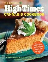 The Official High Times Cannabis Cookbook | Elise Mcdonough |