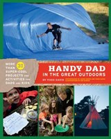 Handy Dad In The Great Outdoors | Todd Davis |