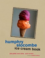 Humphry Slocombe Ice Cream Book | Godby, Jake ; Vahey, Sean ; Lucchesi, Paolo |