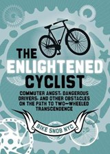 The Enlightened Cyclist | Bikesnobnyc |