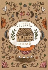 Little Mountain Home Journal | Mike Lowery |