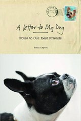 A Letter to My Dog | Robin Layton |