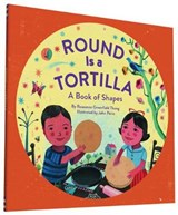 Round Is a Tortilla | Roseanne Thong |