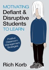 Motivating Defiant & Disruptive Students to Learn