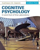 Cognitive Psychology In and Out of the Laboratory |  |