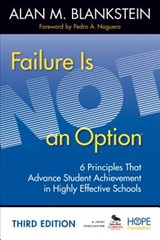 Failure Is Not an Option | Alan M. Blankstein |