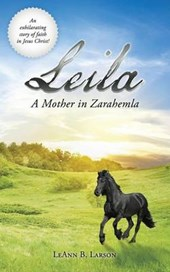 Leila, a Mother in Zarahemla