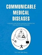 Communicable Medical Diseases | R H Van Den Berg |