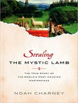 Stealing the Mystic Lamb | Noah Charney |