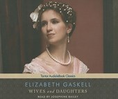 Wives and Daughters | Elizabeth Cleghorn Gaskell |