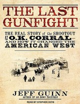 The Last Gunfight | Jeff Guinn |
